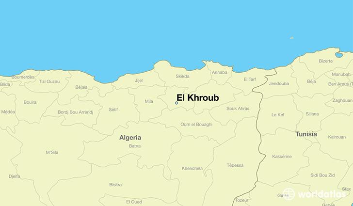 Where is El Khroub Algeria El Khroub Constantine Map