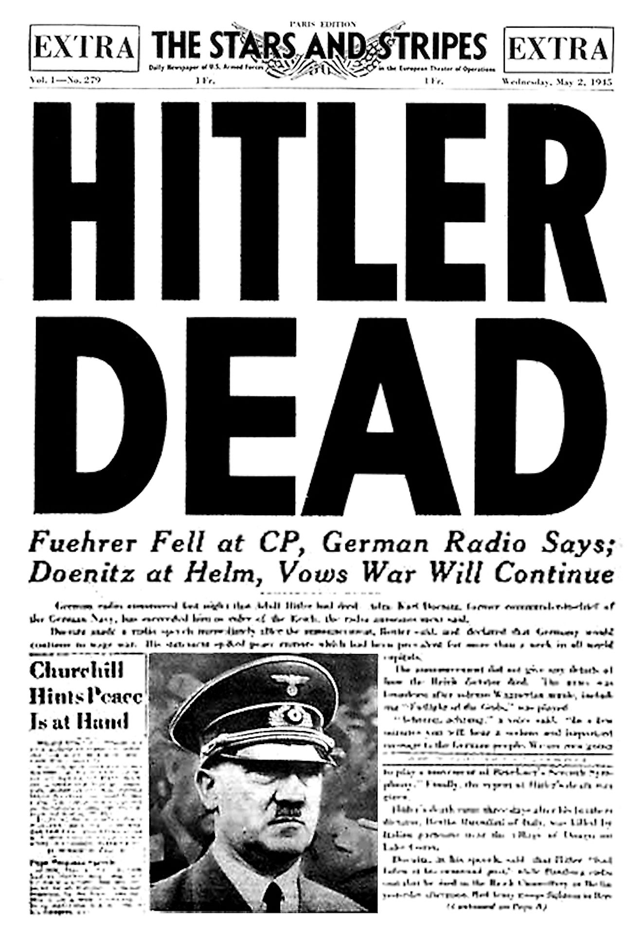 Although there were several attempts to assassinate him, Hitler eventually died by committing suicide. Image credit: A headline in the U.S. Army newspaper Stars and Stripes announcing Hitler's death/Bundesarchiv, Bild/Public domain