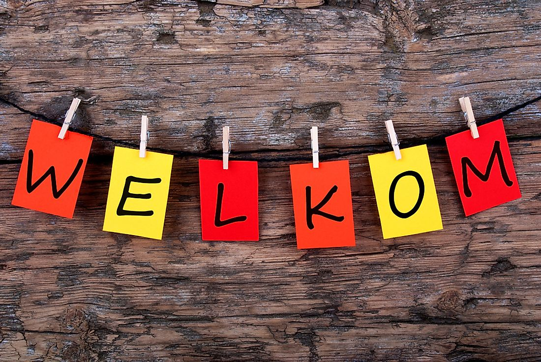 """Welkom"", Dutch for ""welcome""."