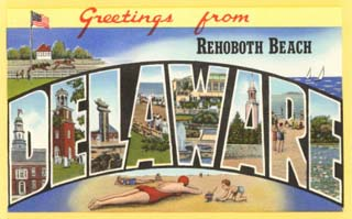 Greetings from Rehoboth Beach, Delaware