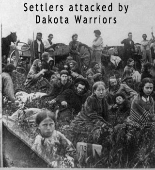 Settlers attacked by Dakota warriors