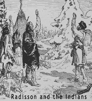 Indians and Radisson