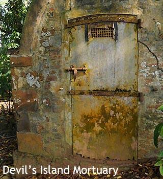 Devil's Island Mortuary